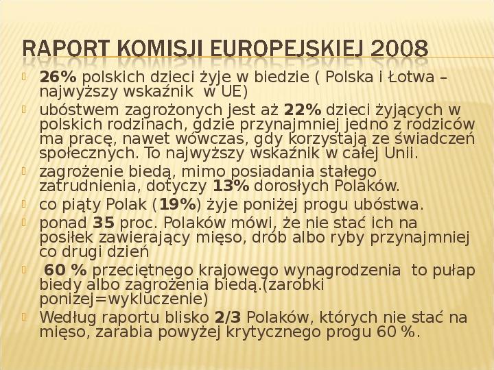 Polska biedy, marginalizacja - Slajd 8