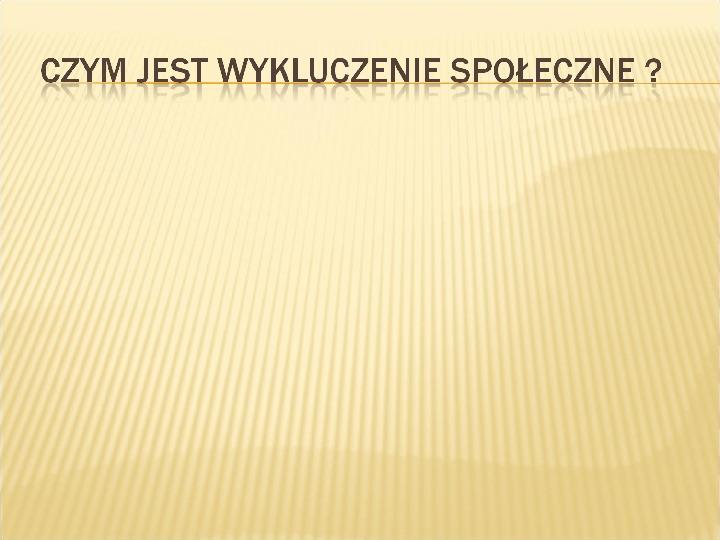 Polska biedy, marginalizacja - Slajd 18