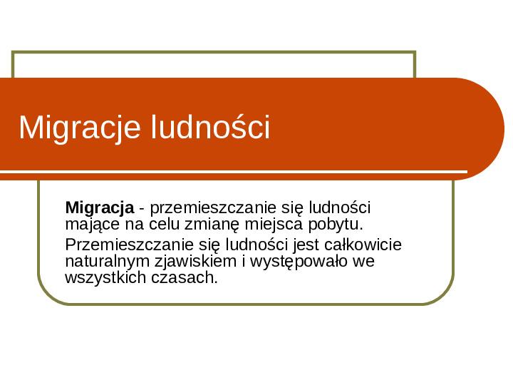 Migracje ludności - Slajd 1