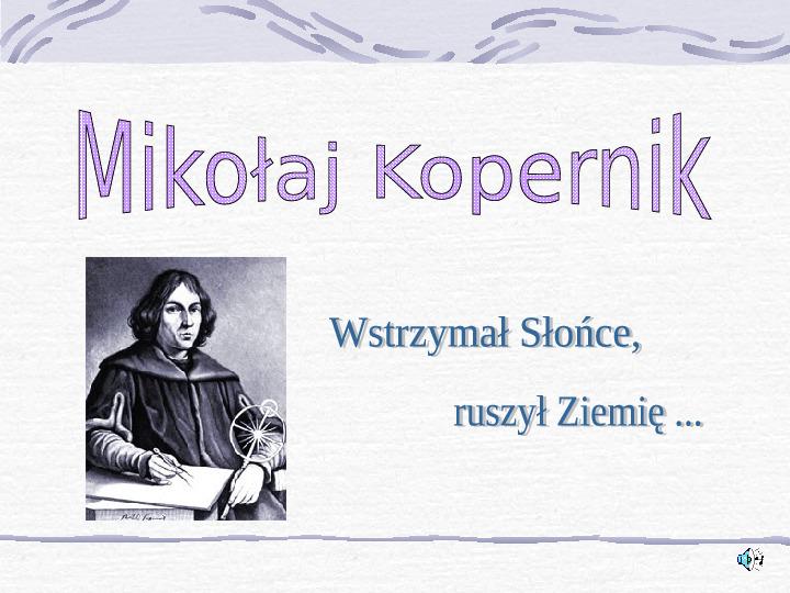 Mikołaj Kopernik - Slajd 0