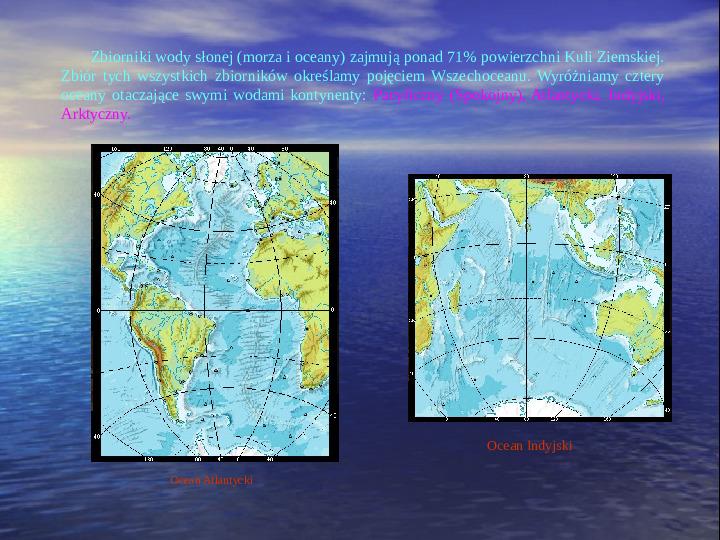 Morza i oceany - Slajd 1