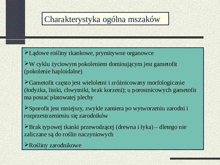 Budowa i cykl rozwojowy mszaków - Slajd 1