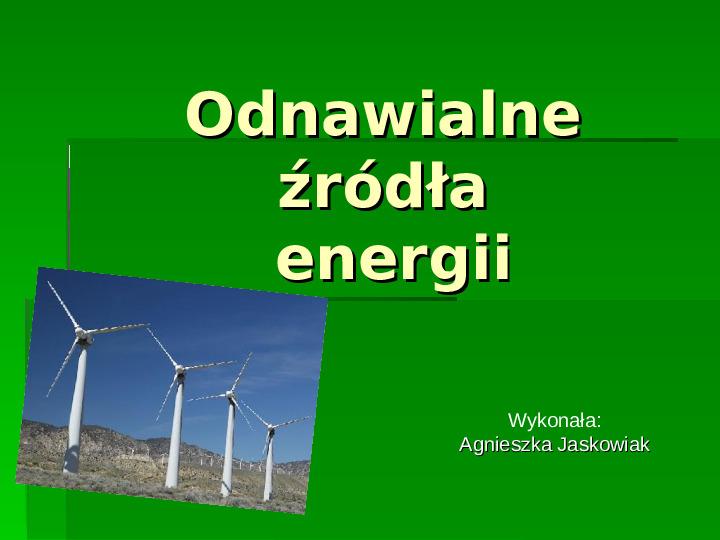 Odnawialne źródła energii - Slajd 1