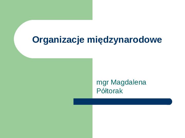 Organizacje międzynarodowe - Slajd 1