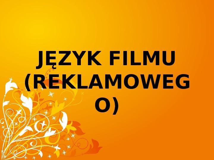 Język filmu - Slajd 1