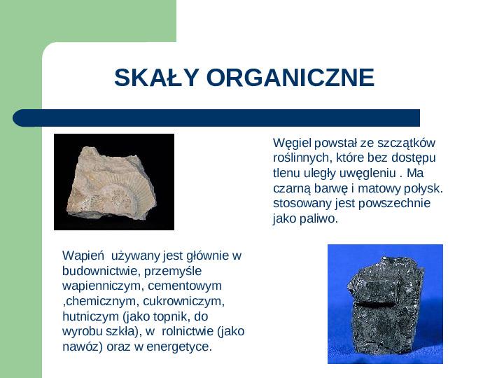 Podział i zastosowanie skał - Slajd 9