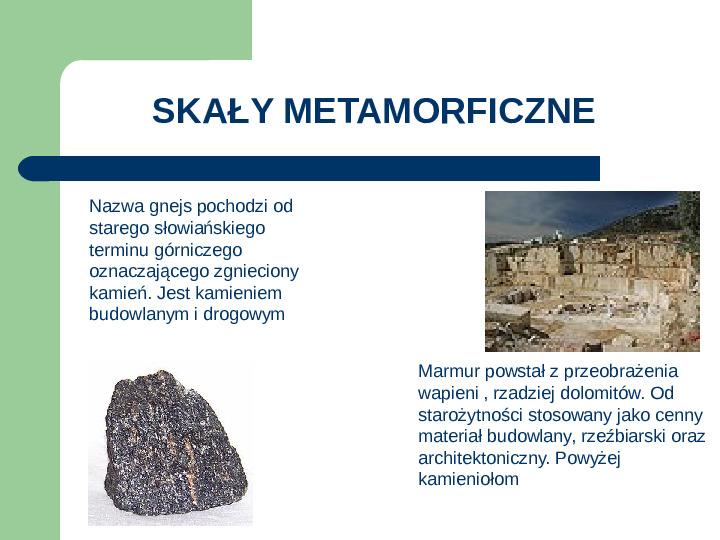 Podział i zastosowanie skał - Slajd 12