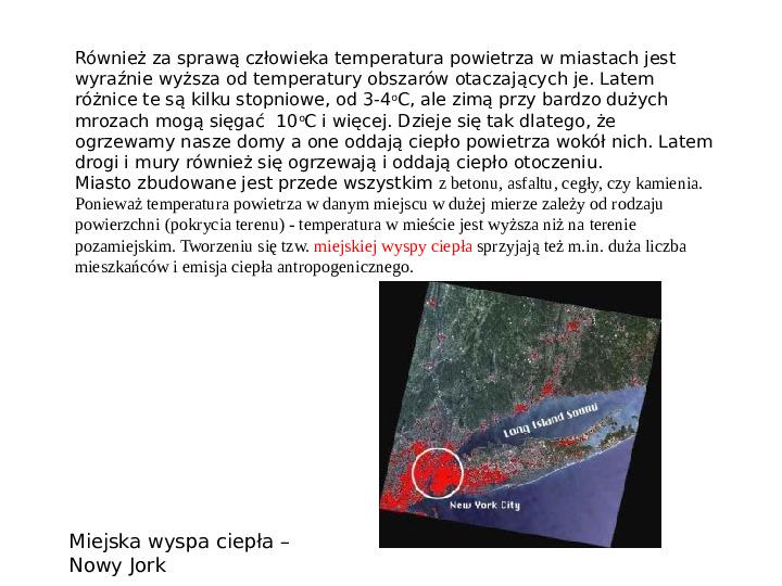 Pogoda i zróżnicowanie klimatyczne świata - Slajd 9