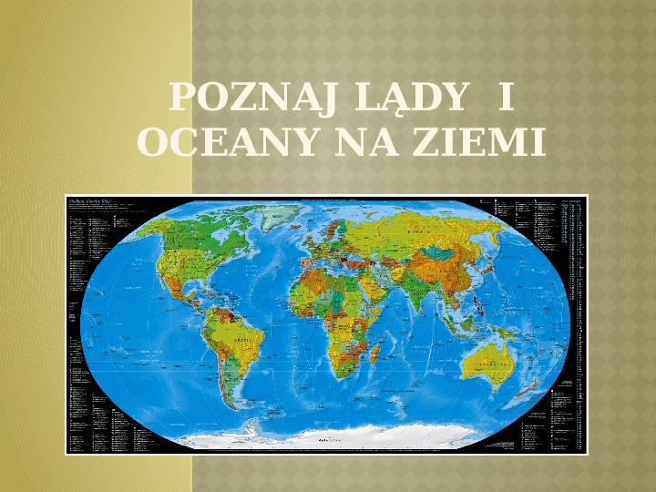 Lądy i oceany na Ziemi - Slajd 1