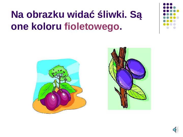 Poznajemy owoce - Slajd 5