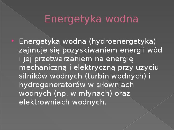 Energetyka wodna - Slajd 2