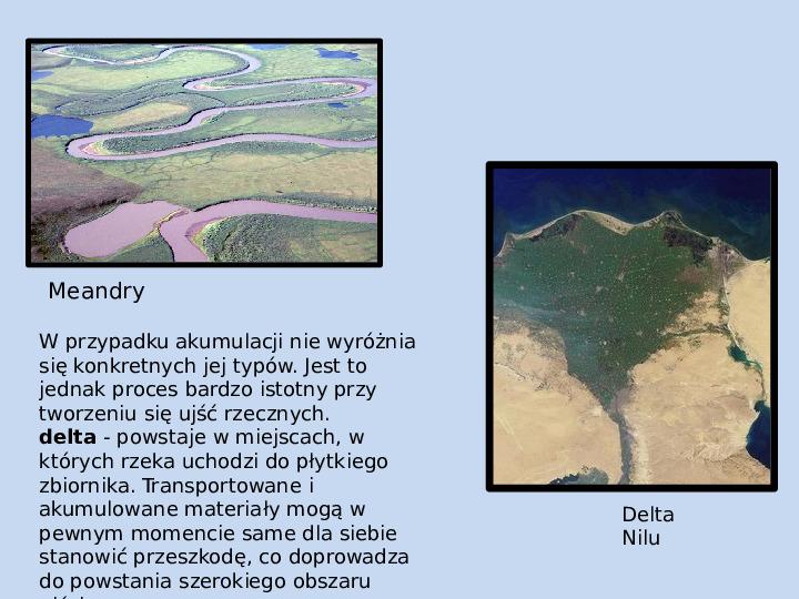 Procesy modelujące powierzchnię Ziemi - Slajd 38