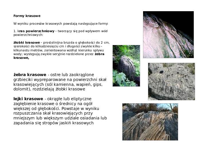 Procesy modelujące powierzchnię Ziemi - Slajd 43