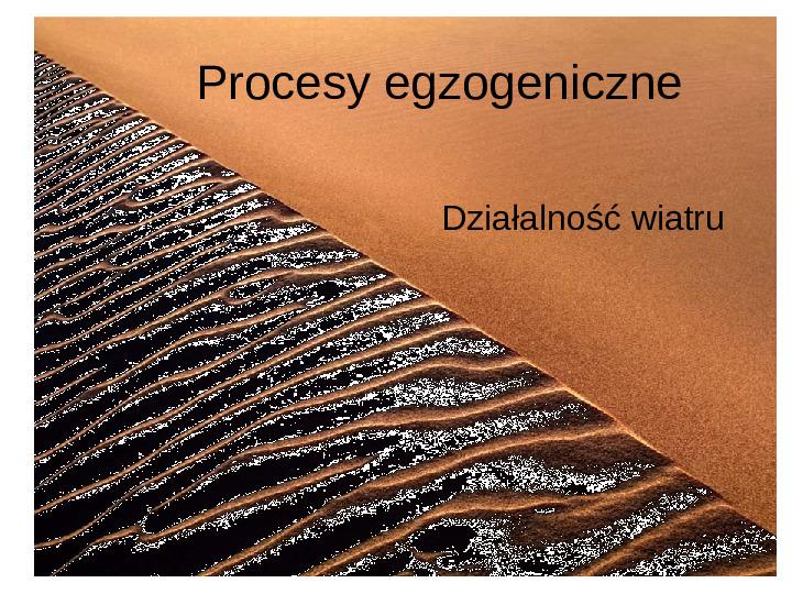 Procesy egzogeniczne - Slajd 1