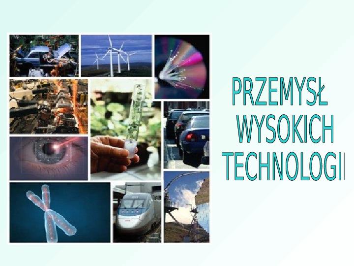 Przemysł wysokiej technologii - Slajd 1