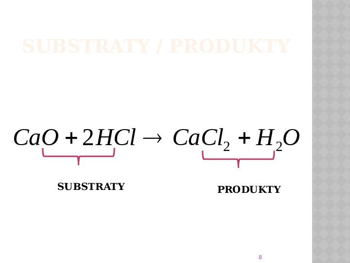 Reakcje Chemiczne - Slajd 7