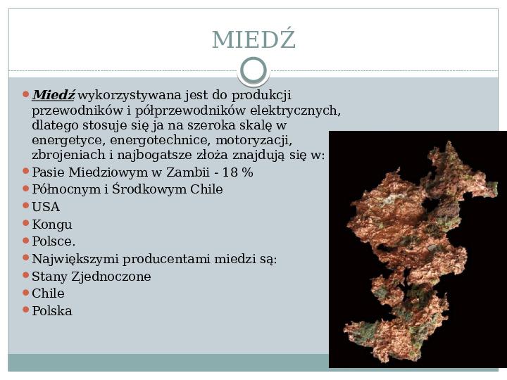Surowce mineralne Ziemi - Slajd 9