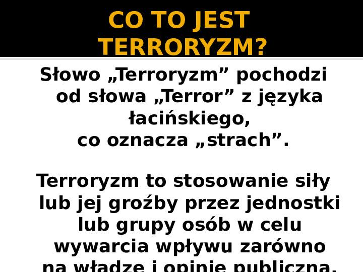 Terroryzm XXI wieku - Slajd 1