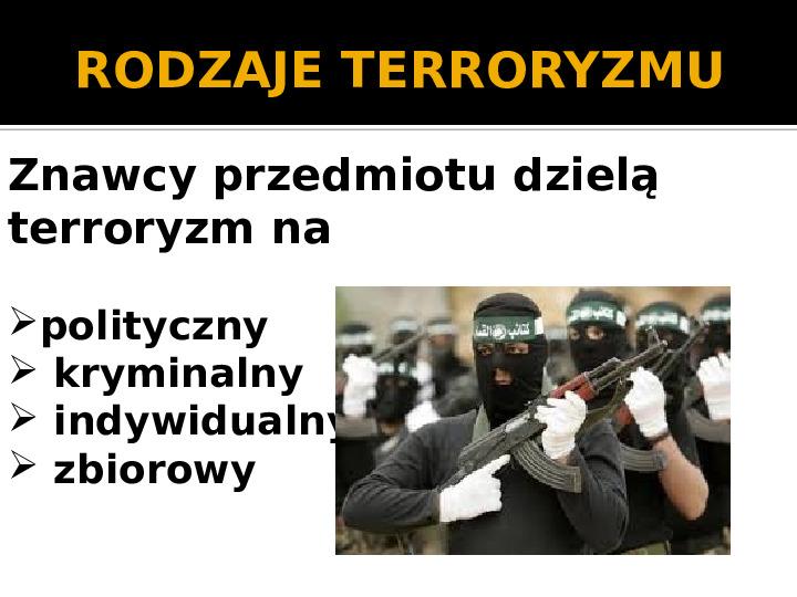 Terroryzm XXI wieku - Slajd 2