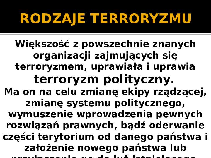 Terroryzm XXI wieku - Slajd 3
