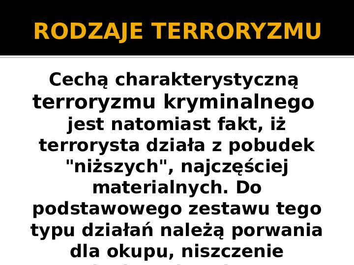 Terroryzm XXI wieku - Slajd 4