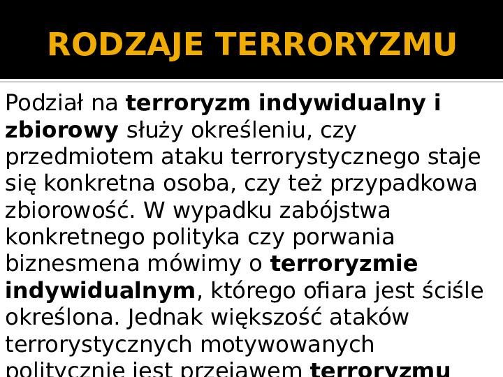 Terroryzm XXI wieku - Slajd 5
