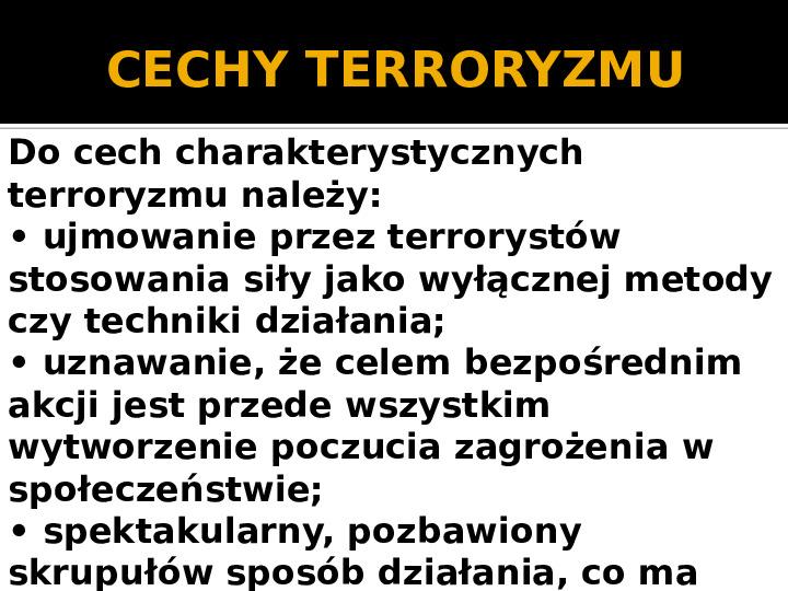Terroryzm XXI wieku - Slajd 6