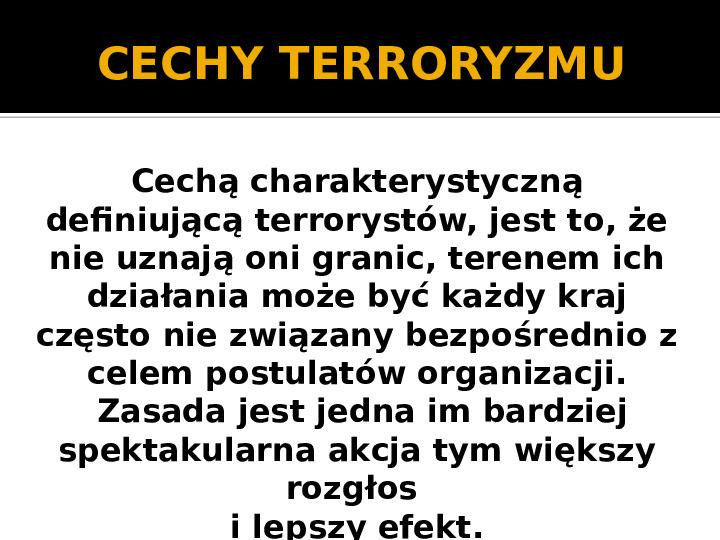 Terroryzm XXI wieku - Slajd 7