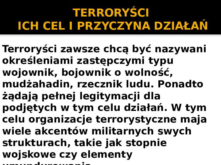 Terroryzm XXI wieku - Slajd 8