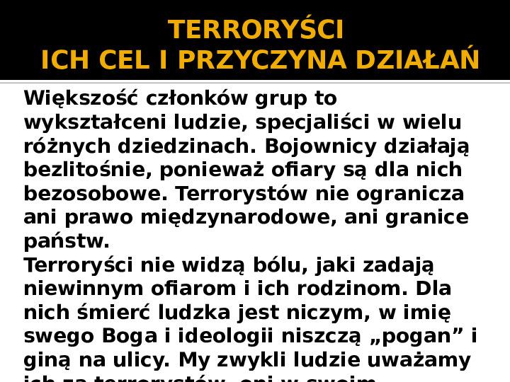 Terroryzm XXI wieku - Slajd 9