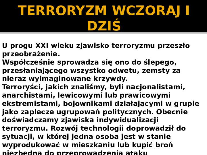 Terroryzm XXI wieku - Slajd 11
