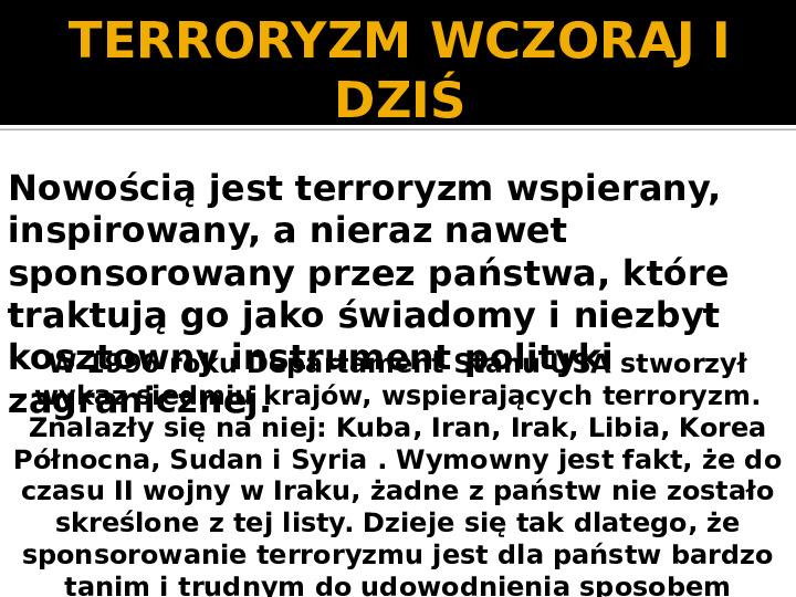 Terroryzm XXI wieku - Slajd 12