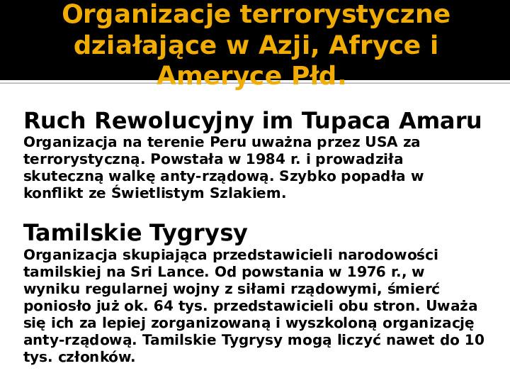 Terroryzm XXI wieku - Slajd 20