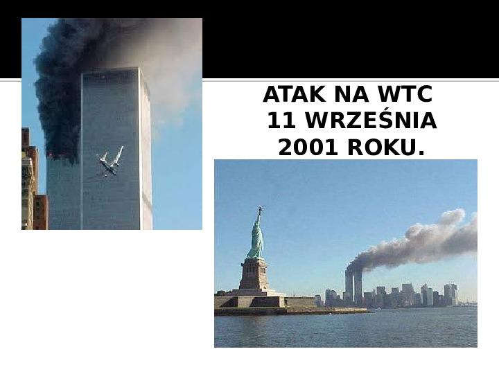 Terroryzm XXI wieku - Slajd 26