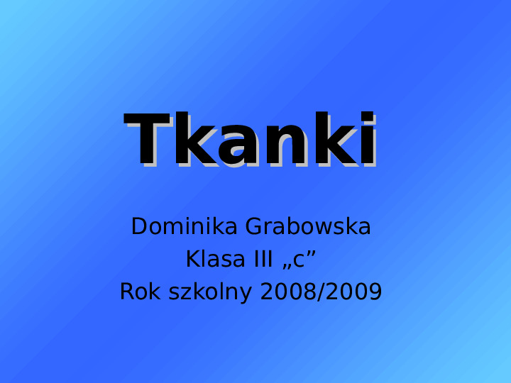 Tkanki - Slajd 1