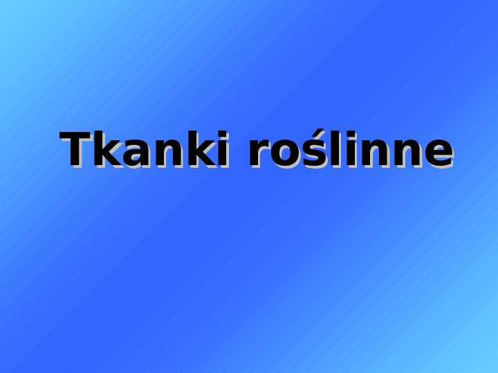 Tkanki - Slajd 5