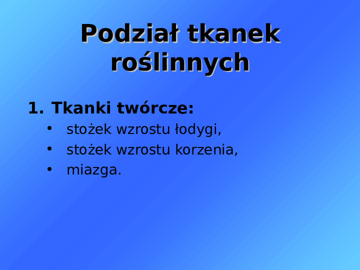 Tkanki - Slajd 6