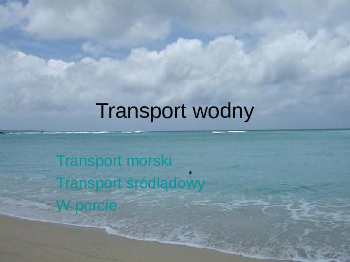 Transport wodny - Slajd 1