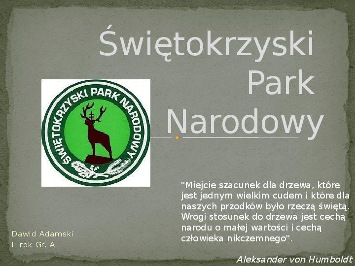 Świętokrzyski Park Narodowy - Slajd 1