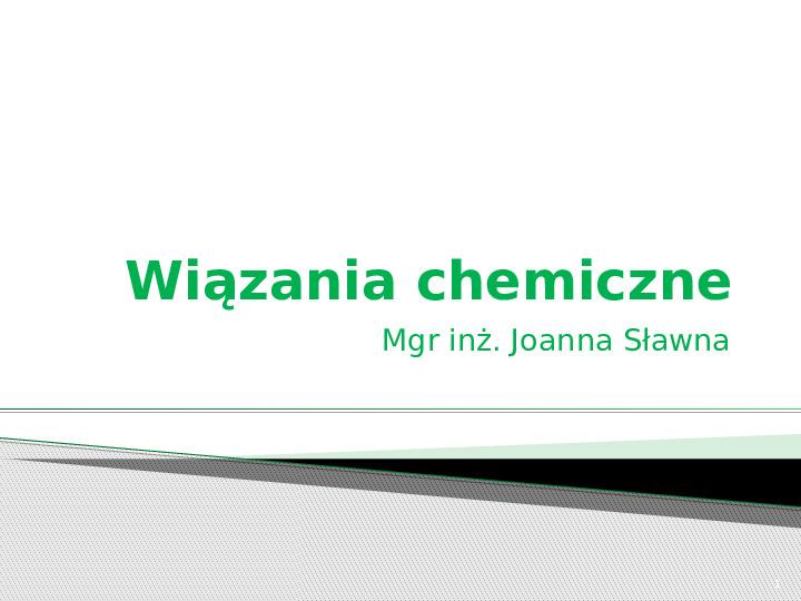 Wiązania chemiczne - Slajd 1