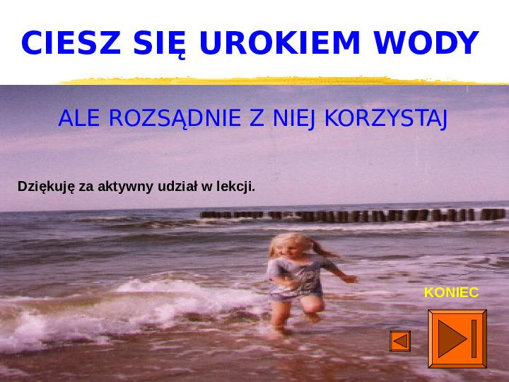 Woda jest życiem - Slajd 29