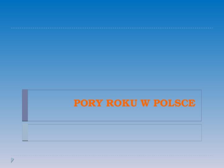 Pory roku w Polsce - Slajd 0