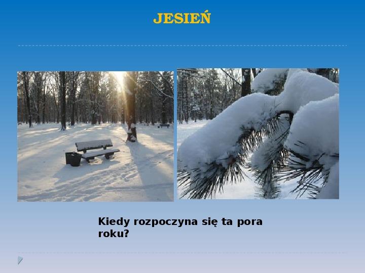 Pory roku w Polsce - Slajd 13