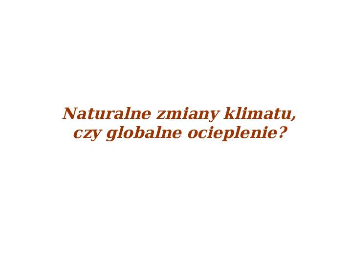 Współczesne zmiany klimatu - Slajd 4