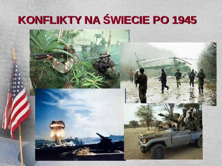 Konflikty na świecie po 1945 - Slajd 1