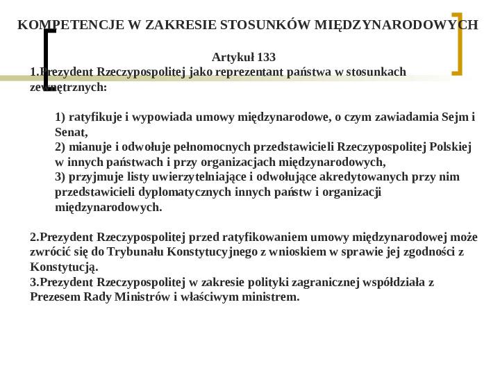 Władza wykonawcza - prezydent RP - Slajd 9