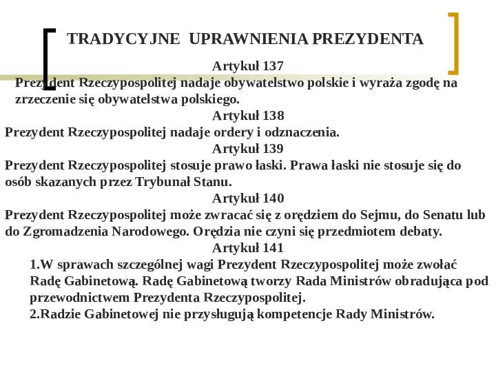 Władza wykonawcza - prezydent RP - Slajd 11