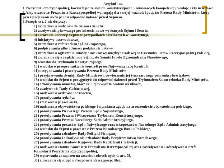 Władza wykonawcza - prezydent RP - Slajd 12