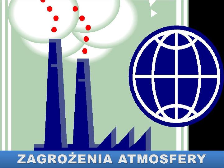Zagrożenie atmosfery - Slajd 1