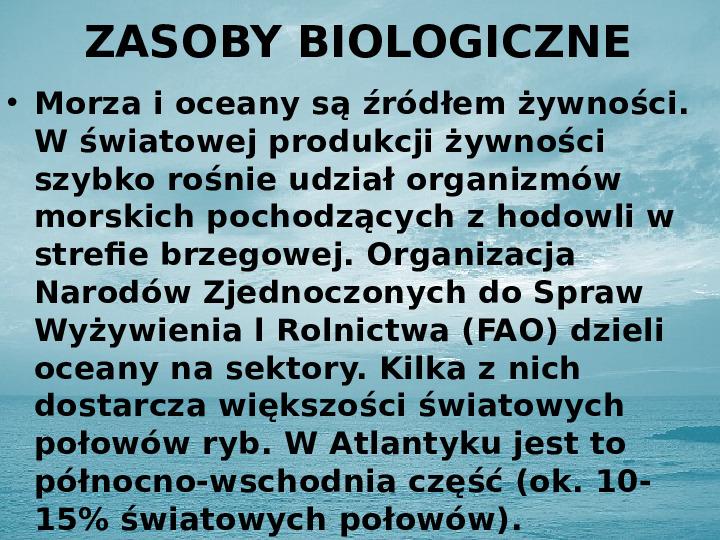 Zasoby biologiczne Atlantyku - Slajd 4